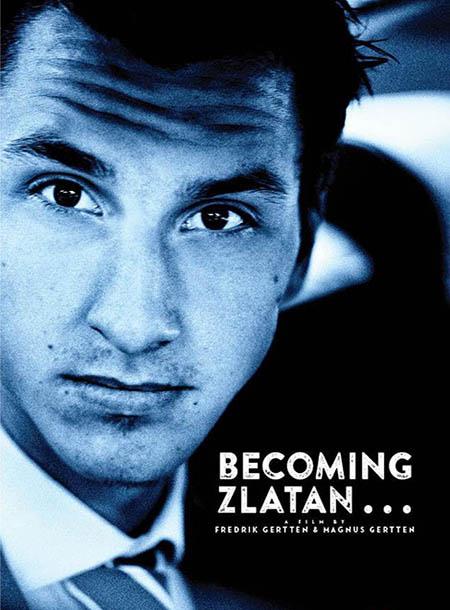 دانلود دوبله فارسی مستند ظهور زلاتان Becoming Zlatan 2015