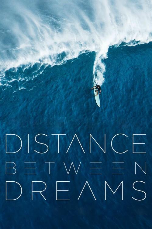 دانلود رایگان مستند Distance Between Dreams 2016