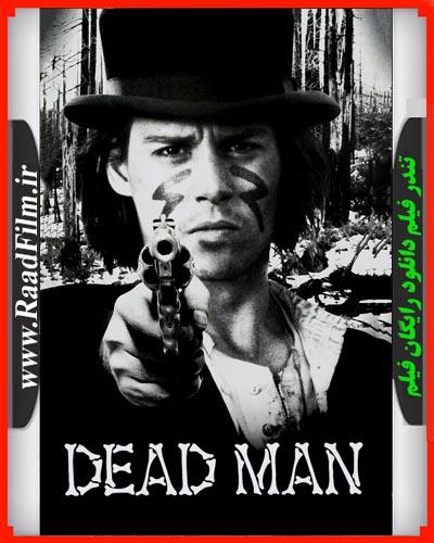 دانلود رایگان دوبله فارسی فیلم مرد مرده Dead Man 1995