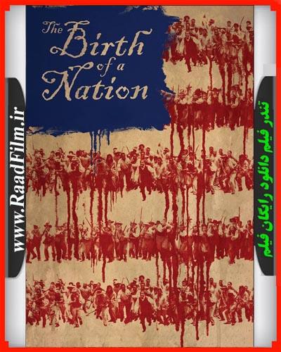 دانلود رایگان دوبله فارسی فیلم تولد یک ملت The Birth of a Nation 2016