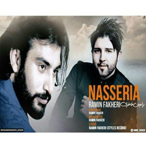دانلود آهنگ جدید رامین فاخری بنام ناصریا