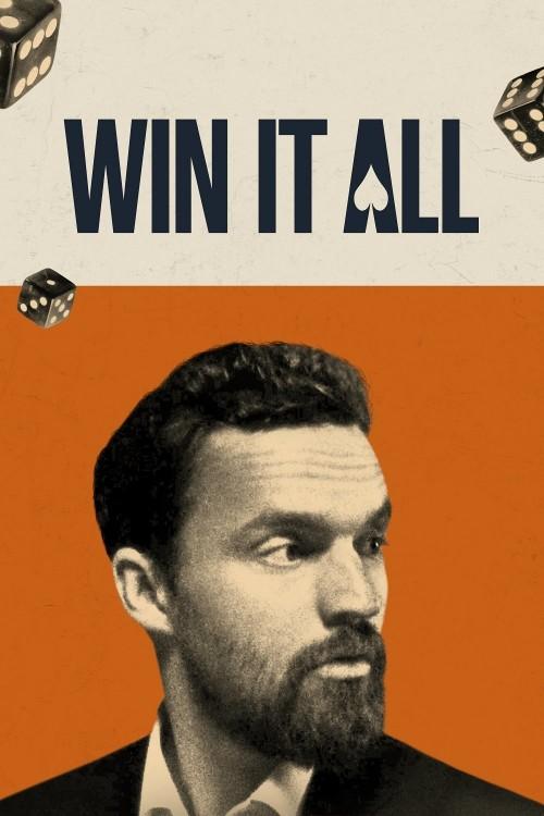 دانلود فیلم Win It All 2017
