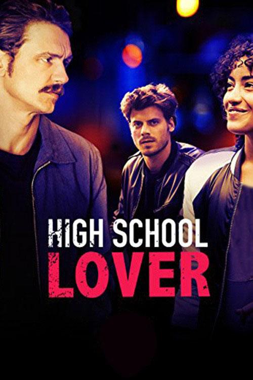 دانلود فیلم High School Lover 2017