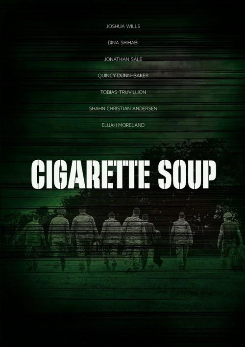 دانلود فیلم Cigarette Soup 2017