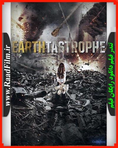 دانلود رایگان فیلم Earthtastrophe 2016