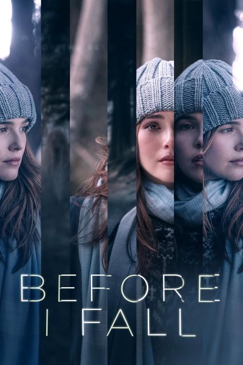 دانلود فیلم Before I Fall 2017