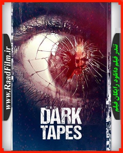 دانلود رایگان فیلم The Dark Tapes 2017