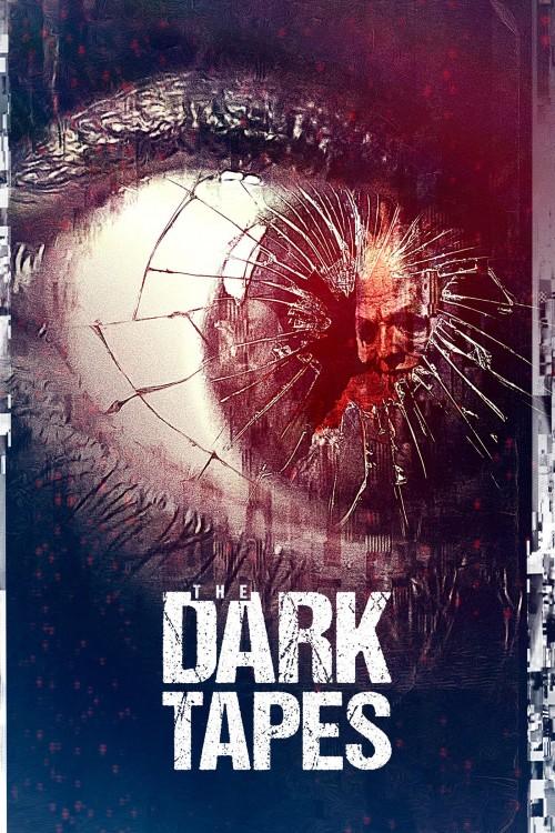 دانلود فیلم The Dark Tapes 2017