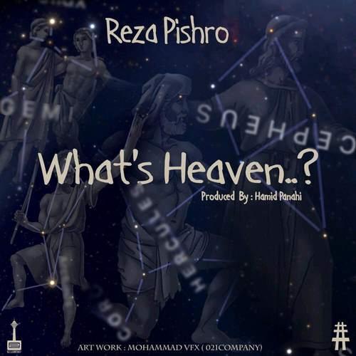 دانلود آهنگ فوق العاده زیبای چه خبر از بهشت از رضا پیشرو