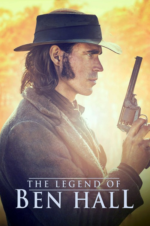 دانلود فیلم The Legend of Ben Hall 2016