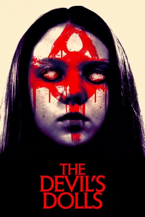 دانلود رایگان فیلم The Devils Dolls 2016