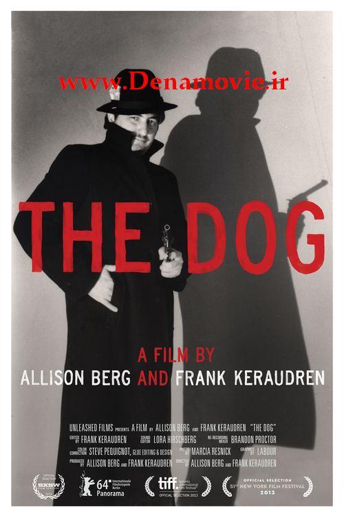 دانلود فیلم جدید The Dog 2013