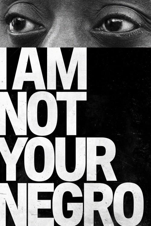 دانلود رایگان فیلم I Am Not Your Negro 2016