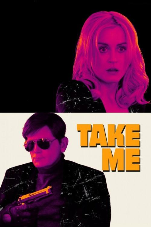 دانلود رایگان فیلم Take Me 2017