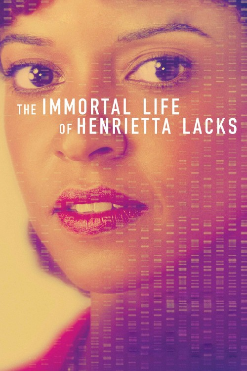 دانلود رایگان فیلم The Immortal Life of Henrietta Lacks 2017