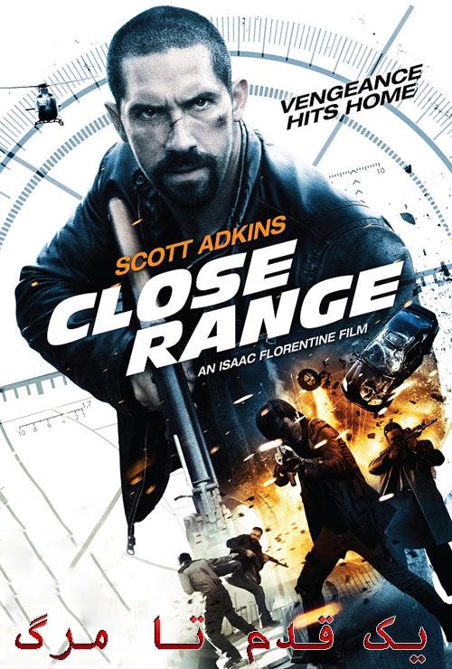 دانلود دوبله فارسی فیلم محدوده نزدیک (یک قدم تا مرگ) Close Range 2015