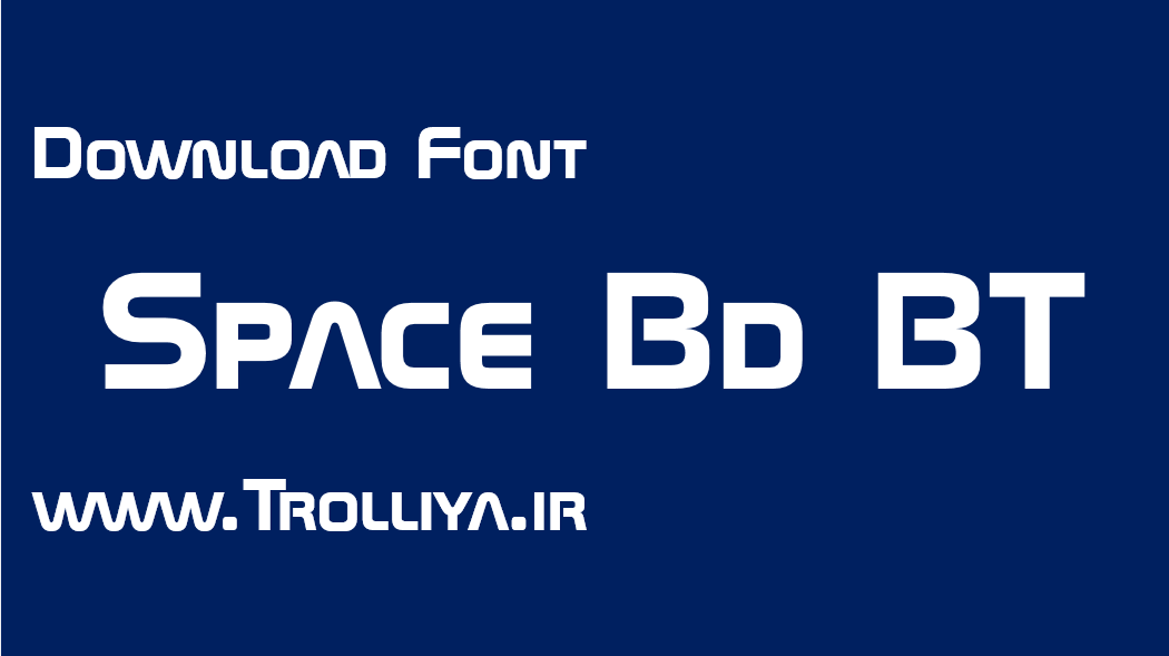 دانلود فونت Space Bd BT