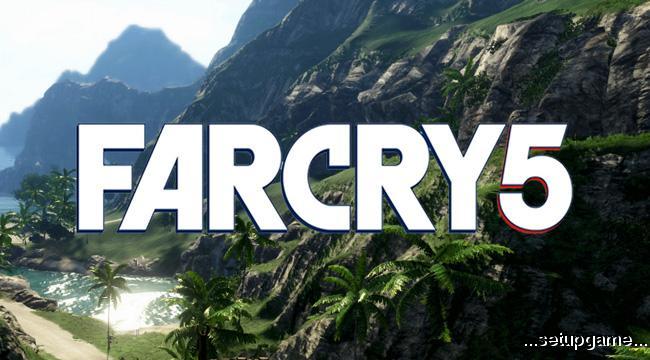 جزئیات بیشتری از بازی Far Cry 5 توسط یوبیسافت اعلام شد