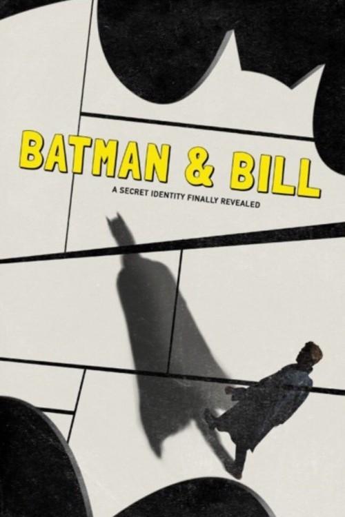 دانلود مستند Batman & Bill 2017
