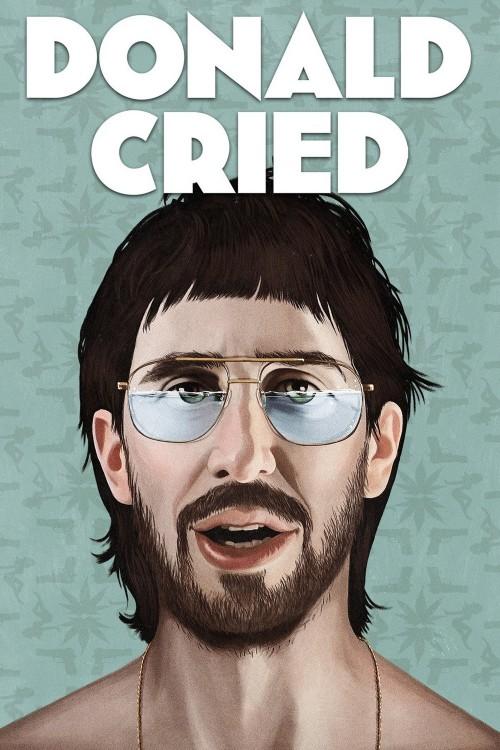 دانلود فیلم Donald Cried 2016