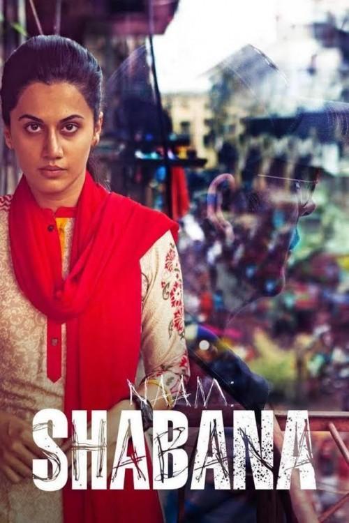 دانلود رایگان فیلم Naam Shabana 2017