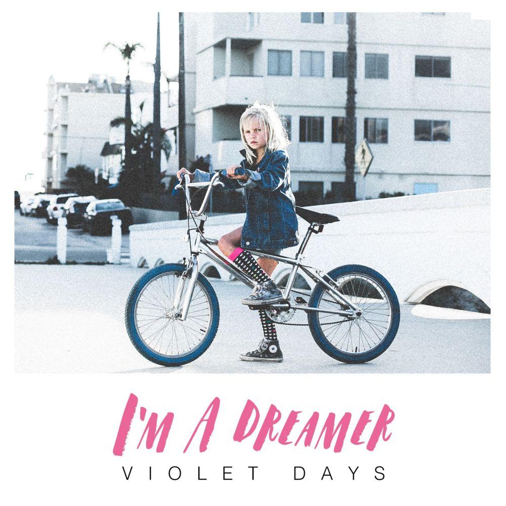 دانلود آهنگ جدید Violet Days به نام Im a Dreamer