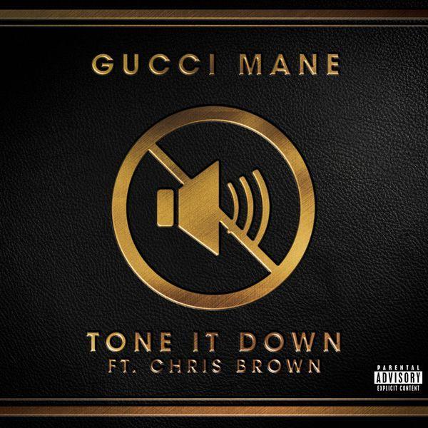 دانلود آهنگ جدید Gucci Mane Ft. Chris Brown به نام Tone It Down