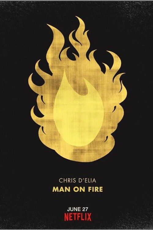 دانلود فیلم Chris DElia: Man on Fire 2017