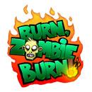 دانلود Burn Zombie Burn 1.7.0 – بازی سوزاندن زامبی ها اندروید + دیتا