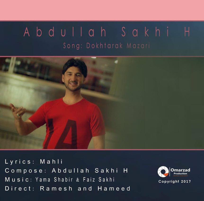 دانلود آهنگ جدید عبدالله سخی بنام دخترک مزاری