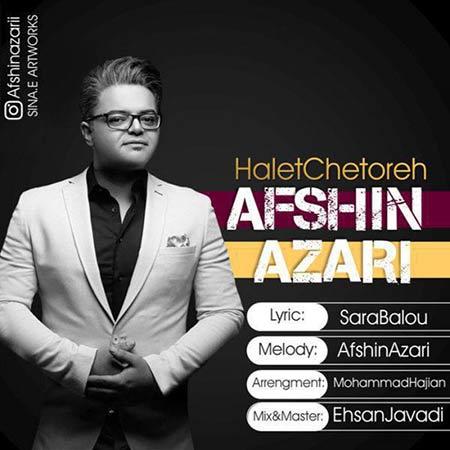 http://rozup.ir/view/2271473/Afshin-Azari-%E2%80%93-Halet-Chetoreh-1.jpg
