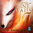 دانلود بازی نقش آفرینی افسانه نه دم - Legend of Nine Tails اندروید