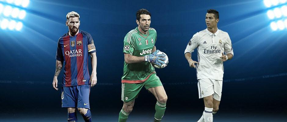 رونالدو، مسی و بوفون به عنوان سه نامزد جایزه بهترین بازیکن 2016/17 اروپا