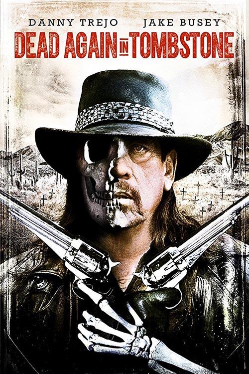 دانلود فیلم Dead Again in Tombstone 2017