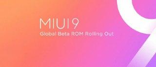 نسخه ی بتای جهانی رام MIUI 9 برای بیش از ۹ مدل گوشی هوشمند شیائومی عرضه خواهد شد