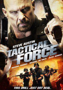 دانلود رایگان فیلم Tactical Force 2011
