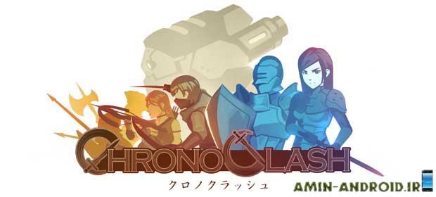دانلود بازی اندروید Chrono Clash - قبیله چرونو