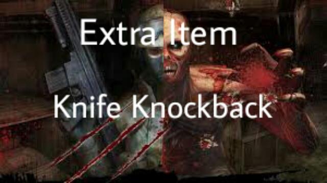 دانلود اکسترا ایتم Knife Knockback برای کانتر 1.6 زامبی