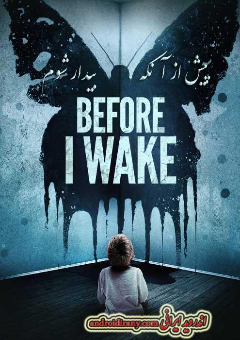 دانلود فیلم دوبله فارسی پیش از آنکه بیدار شوم Before I Wake 2016