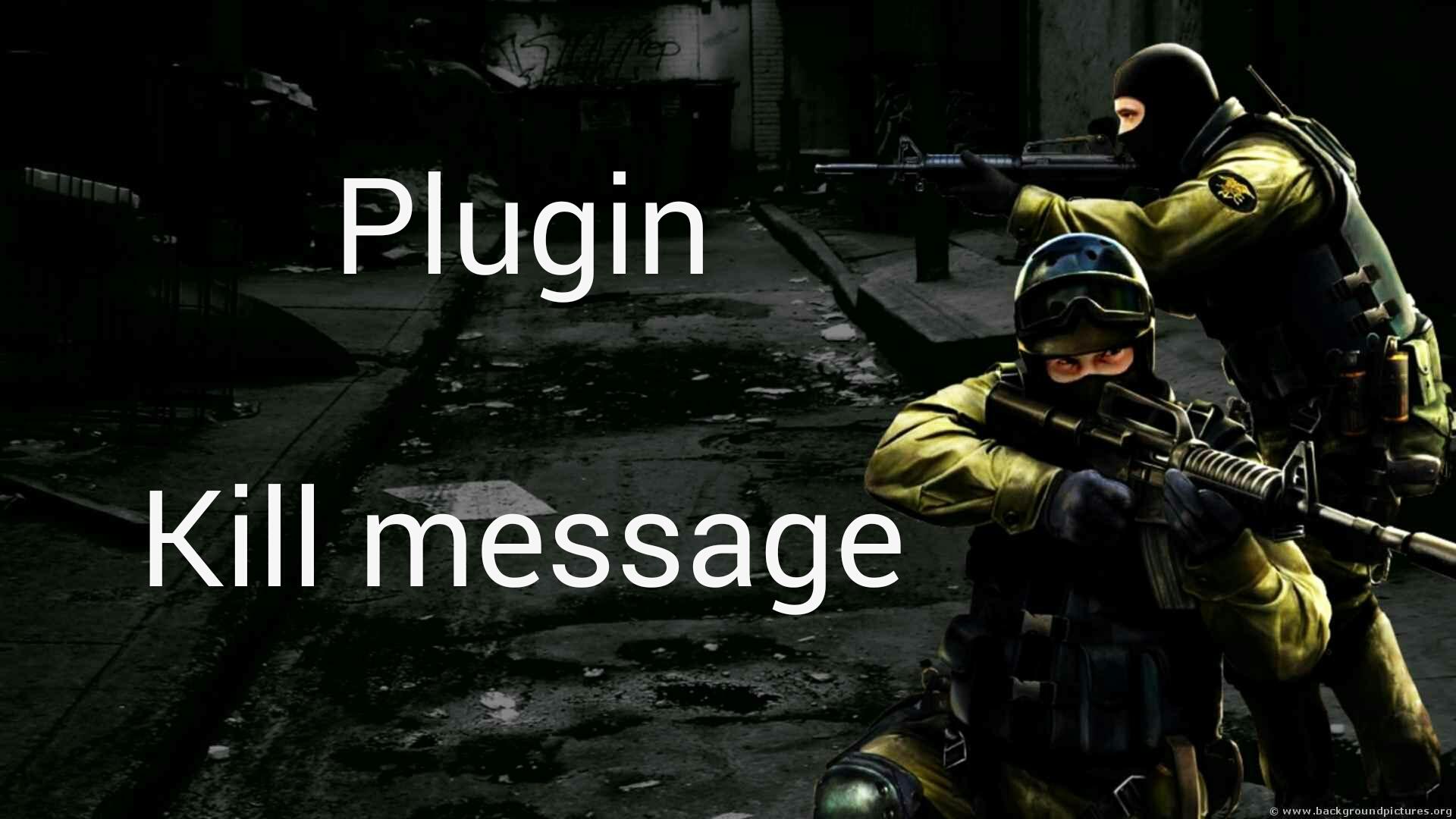 دانلود پلاگین Kill Message برای کانتر استریک 1.6