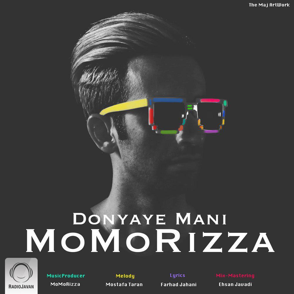 دانلود آهنگ Momorizza به نام دنیای منی