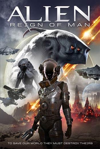 دانلود فیلم Alien Reign of Man 2017