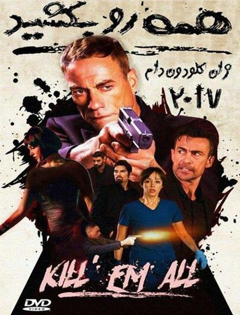 دانلود دوبله فارسی فیلم همه را بکشید Killem All 2017