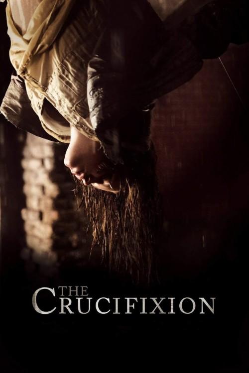 دانلود فیلم The Crucifixion 2017