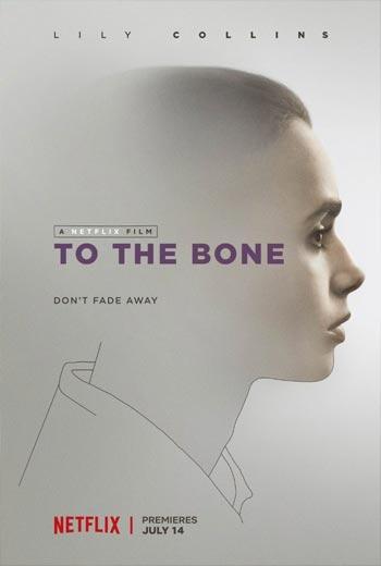 دانلود فیلم To The Bone 2017 با لینک مستقیم