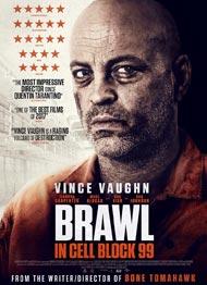 دانلود رایگان فیلم Brawl in Cell Block 99 2017 با لینک مستقیم