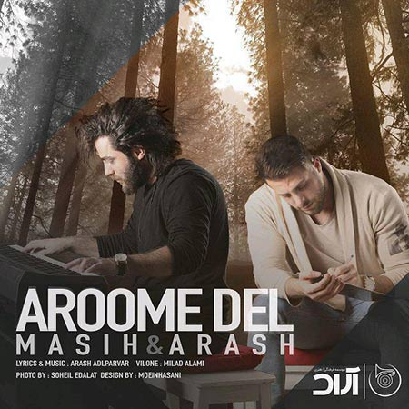 http://rozup.ir/view/2333867/Masih-And-Arash-Ap-%E2%80%93-Aroome-Del.jpg