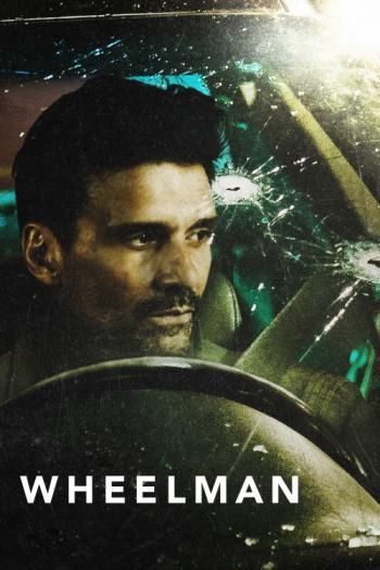 دانلود فیلم Wheelman 2017 با لینک مستقیم