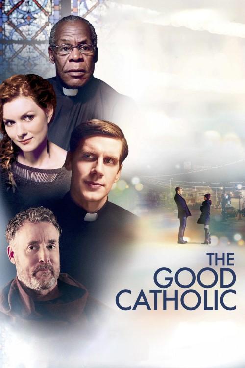 دانلود رایگان فیلم The Good Catholic 2017