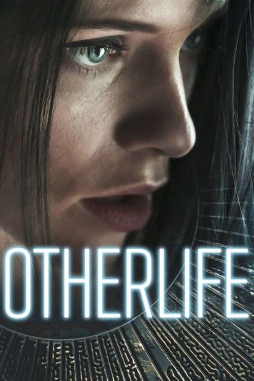 دانلود فیلم OtherLife 2017